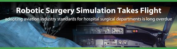 Robotic surgery simulation takes flight